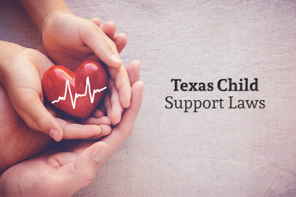"A parent and a child together hold a heart with an EKG heart rhythm symbol drawn on beside the words ""Texas Child Support Laws"""